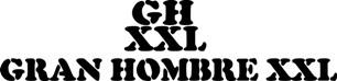 GRAN HOMBRE XXL